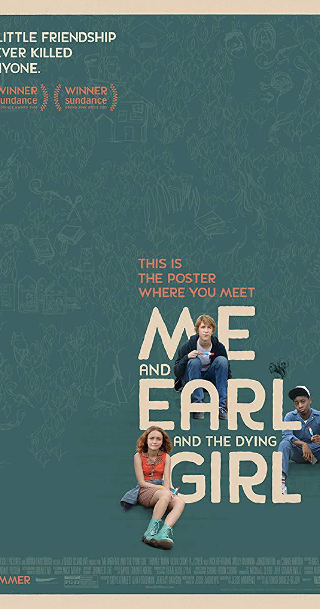 Me and Earl and the Dying Girl (2015) : ผม กับ เกลอ และเธอผู้เปลี่ยนหัวใจ