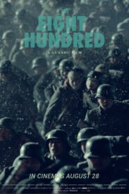 The Eight Hundred (2020) : นักรบ 800